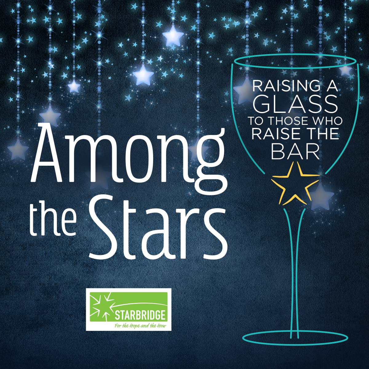 Graphic showing the words Among the Stars - Raising a Glass to Those who Raise the Bar