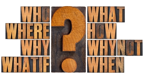 Graphic showing large question mark and words who, where, why, what if, what, how, why not, and when